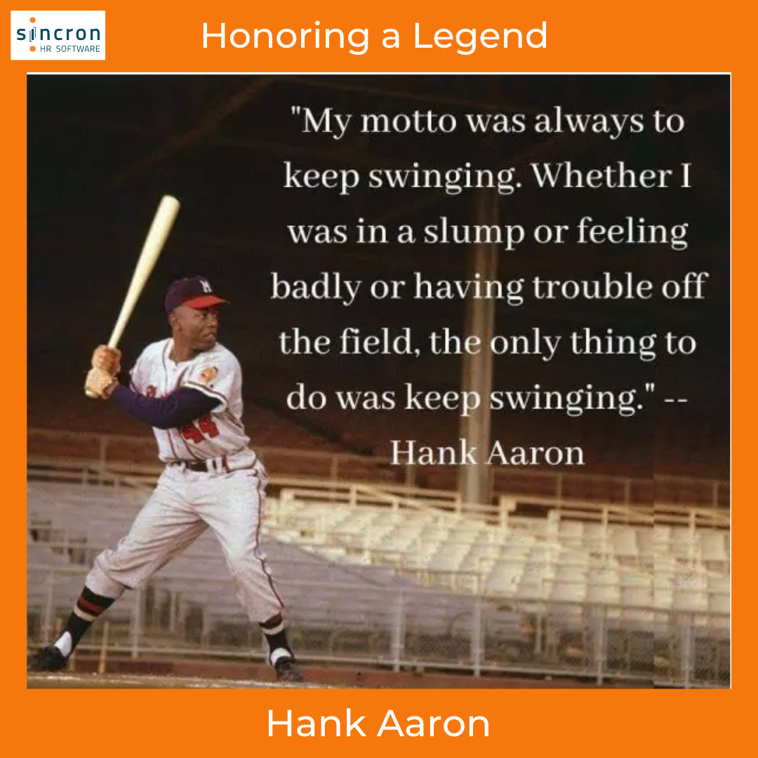 Sincron HR: Honoring a legend - Hank Aaron