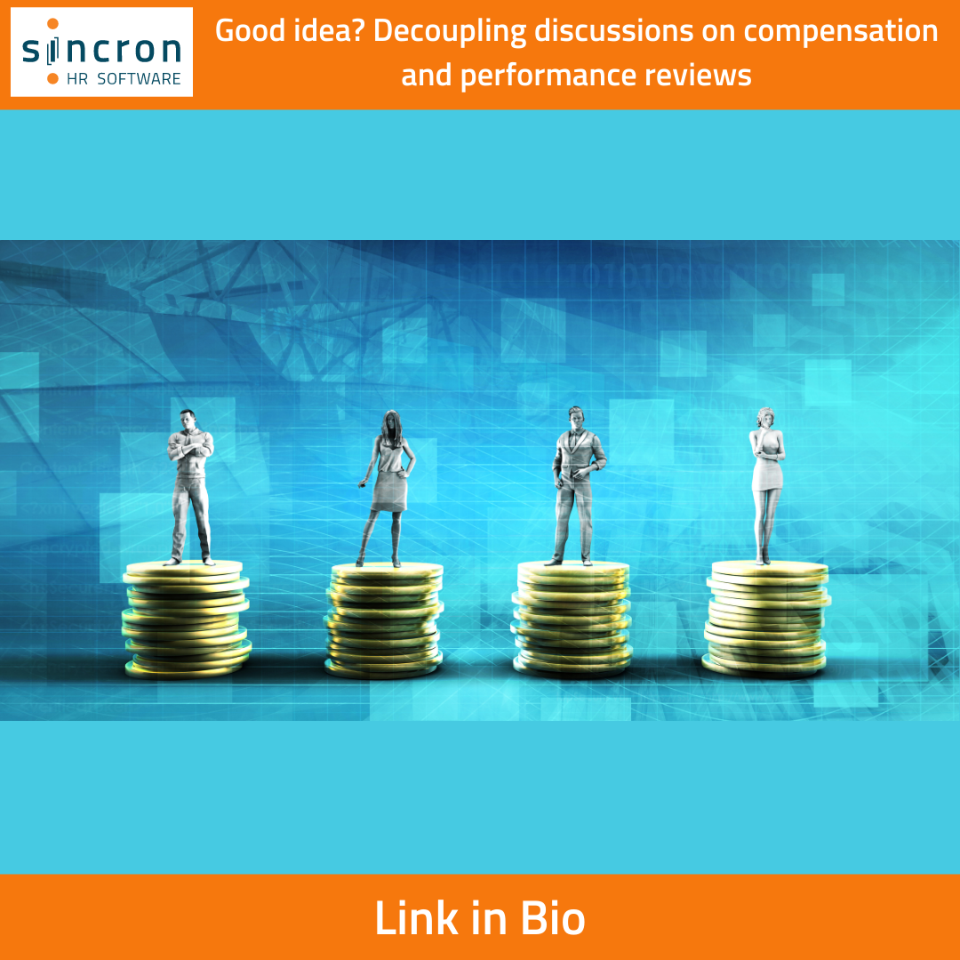Sincron HR Blog Post - Performance Reviews and Compensation - image showing people standing on piles of coins