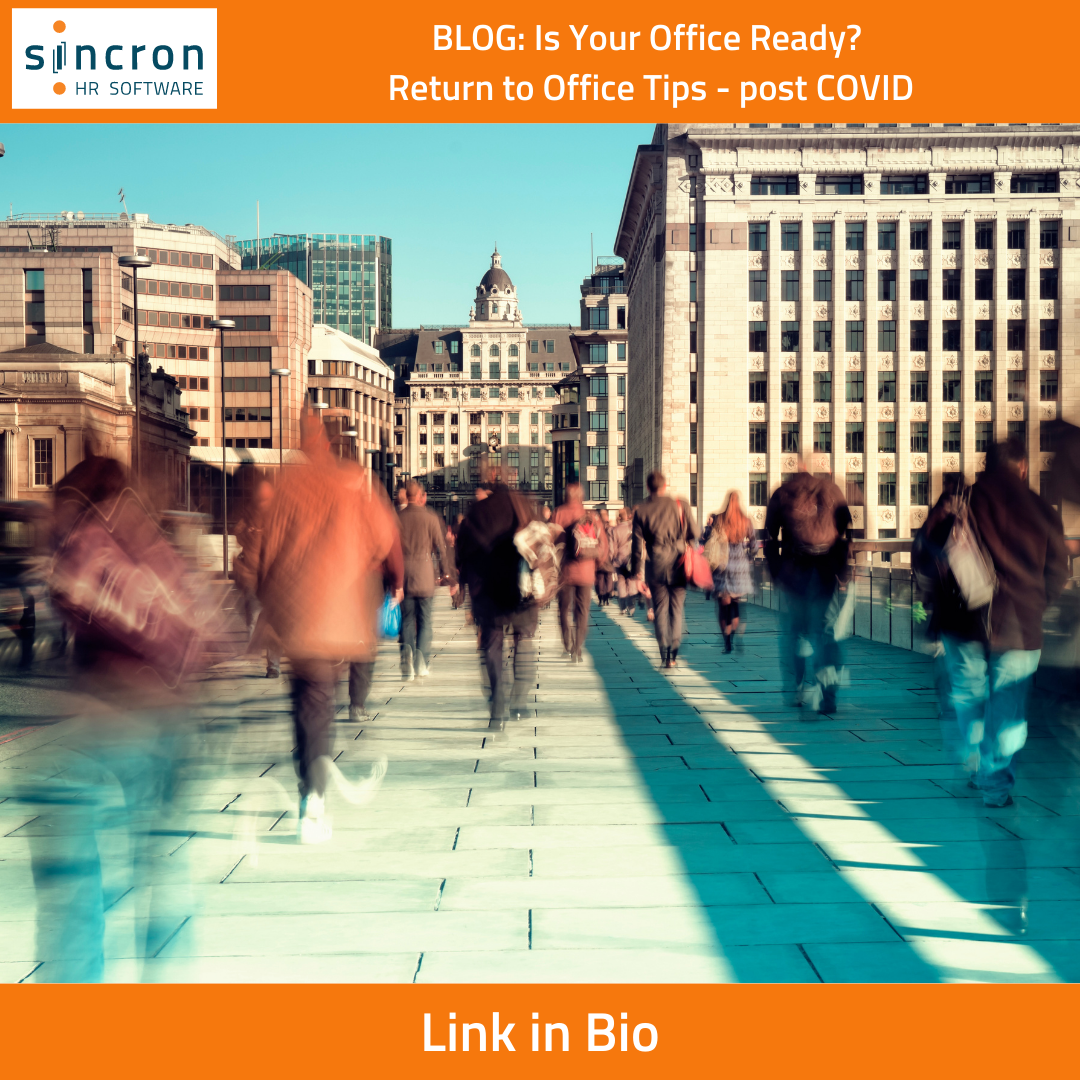 Sincron HR Blog Post: Return to Office Tips - post COVID - picture of people walking in a city to and from work